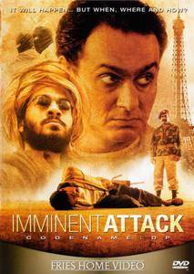 Imminent Attack (2005) Nom de code: DP