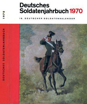 Deutsches Soldatenjahrbuch 1970 - 18. Deutscher Soldatenkalender