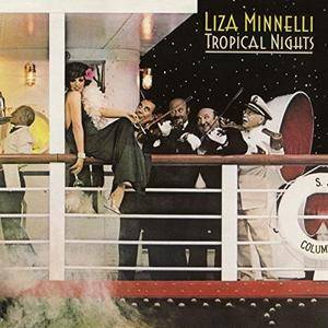 Liza Minnelli - Tropical Nights (Expanded Edition) (1974/2018)