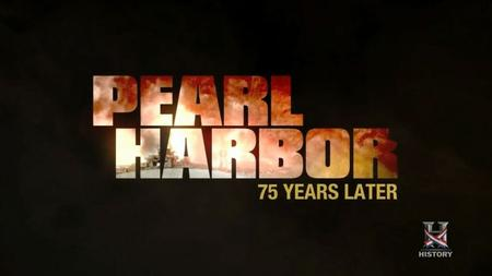 History Channel - Pearl Harbor: 75 Years Later (2016)