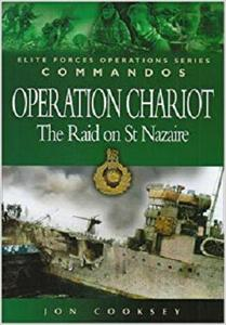 Operation Chariot: The Raid on St Nazaire (Elite Forces Operations Series)