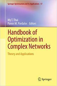 Handbook of Optimization in Complex Networks: Theory and Applications (Repost)