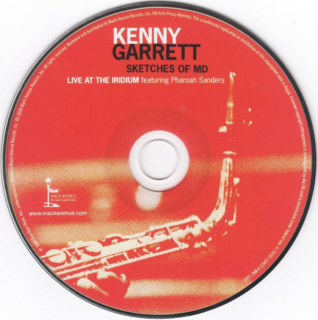 Kenny Garrett - Sketches of MD: Live at the Iridium (2008) {Mack Avenue MAC 1042} (ft. Pharaoh Sanders}