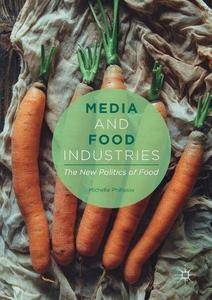Media and Food Industries: The New Politics of Food