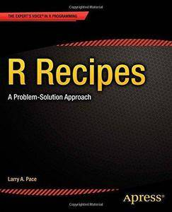 R Recipes: A Problem-Solution Approach (Repost)