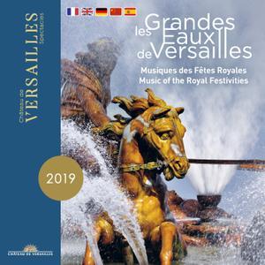 VA - Les Grandes Eaux de Versailles (Musiques des fêtes royales) (2019 Edition) (2019)