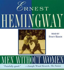 «Men Without Women» by Ernest Hemingway