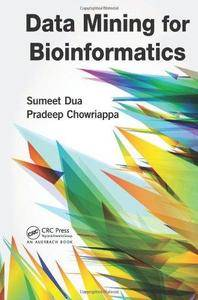 Data Mining for Bioinformatics (Repost)