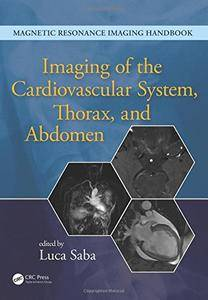 Imaging of the Cardiovascular System, Thorax, and Abdomen (Volume 2)