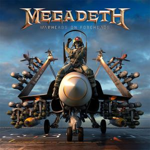 Megadeth -  Warheads On Foreheads (2019) [Compilation]