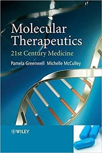 Molecular Therapeutics: 21st Century Medicine