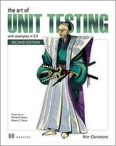 The Art of Unit Testing: with examples in C# Second Edition