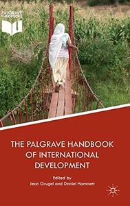 The Palgrave Handbook of International Development [Repost]