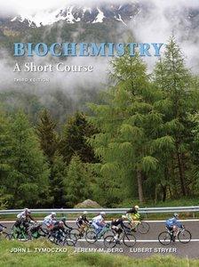 Biochemistry: A Short Course, Third Edition (repost)