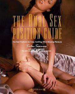 The Anal Sex Position Guide (Repost)