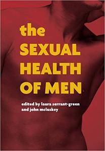 The Sexual Health of Men: Dealing with Conflict and Change, Pt. 1