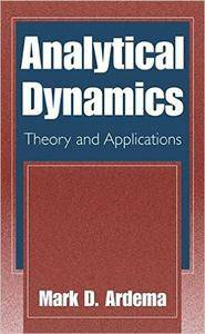 Analytical Dynamics: Theory and Applications (Repost)