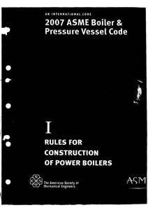 BPVC-I - 2007 BPVC Section I : Power Boilers