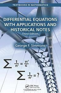 Differential Equations with Applications and Historical Notes, Third Edition  (repost)