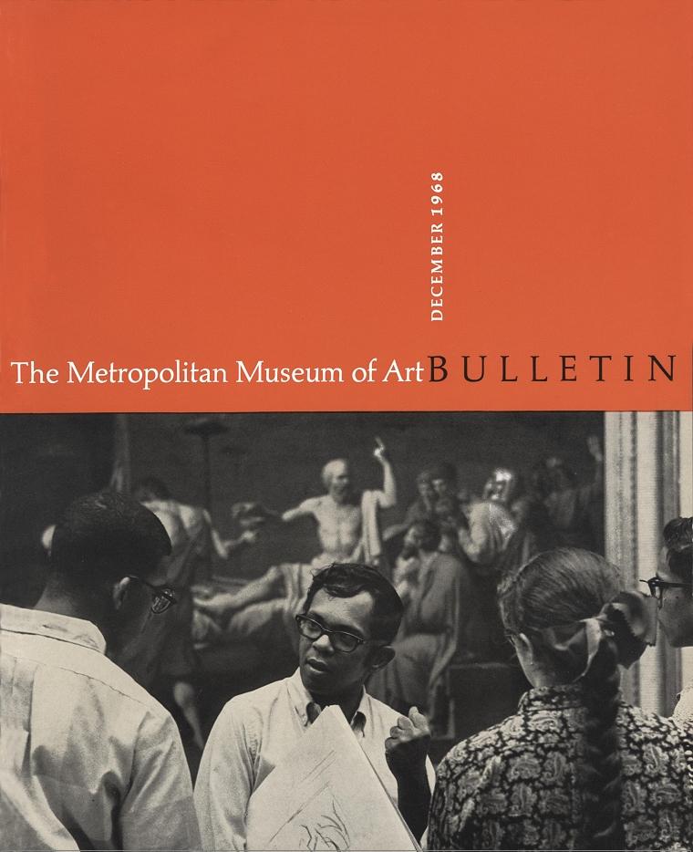 The Metropolitan Museum of Art Bulletin, v. 27, no. 4 (December, 1968)