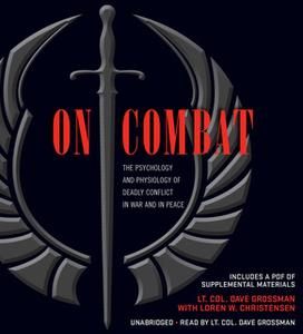 «On Combat» by Dave Grossman,Loren W. Christensen