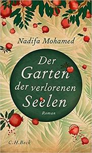 Der Garten der verlorenen Seelen - Nadifa Mohamed