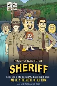Momma Named Me Sheriff S02E01