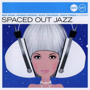 Roy Ayers, George Benson, Alice Coltrane, Chick Corea & others - Spaced Out Jazz [Recorded 1964-1998] (2009)