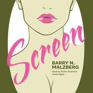 «Screen» by Barry N. Malzberg