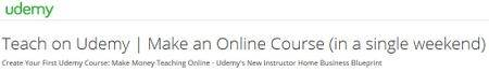 Teach on Udemy   Make an Online Course (in a single weekend)