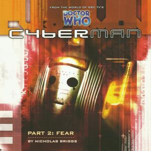 «Cyberman 1.2: Fear» by Big Finish Productions