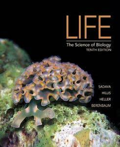 Life: The Science of Biology (10th edition) (Repost)