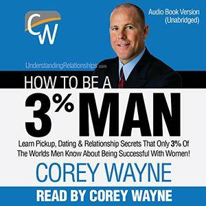 How to Be a 3% Man [Audiobook]