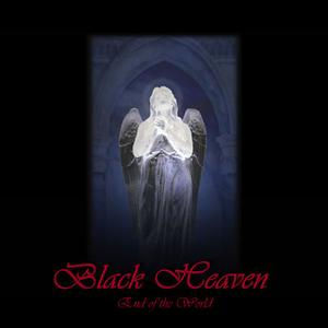 Black Heaven - End of the World 2003