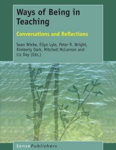 Ways of Being in Teaching: Conversations and Reflections