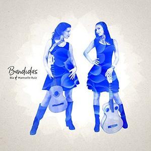 Bïa & Mamselle Ruiz - Bandidas (2017)
