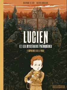 Lucien et les mystérieux phénomènes - Tome 1