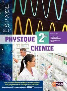 E.S.P.A.C.E. Physique Chimie 2de 2018 * Manuel de l'élève