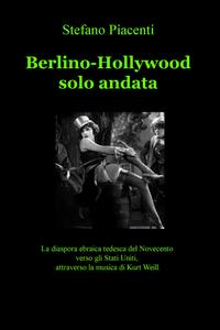 Berlino-Hollywood solo andata