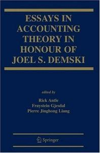 Essays on Accounting Theory in Honour of Joel S. Demski