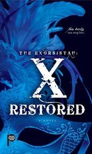«The Exorsistah: X Restored» by Claudia Mair Burney