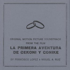 Miguel A. Ruiz & Francisco Lopez- La primera aventura de Cekoni y Conike (1990) {Toracic TD 40 rel 2014}