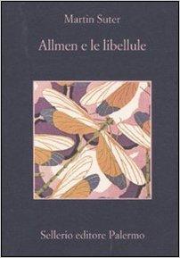 Martin Suter - Allmen e le libellule (Repost)