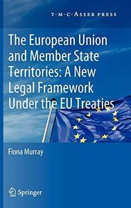 The European Union and Member State Territories: A New Legal Framework Under the EU Treaties (Repost)