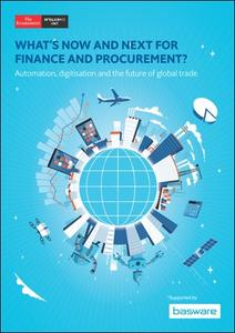 The Economist (Intelligence Unit) - What's Now and Next for Finance and Procurement ? (2019)