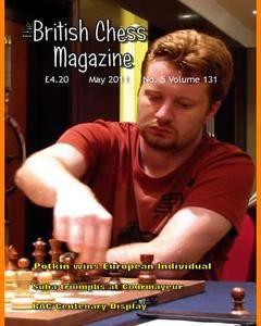 British Chess Magazine • Volume 131 • May 2011