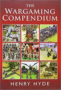 The Wargaming Compendium [Repost]