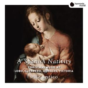 Stile Antico - A Spanish Nativity (2019) [Official Digital Download 24/88]