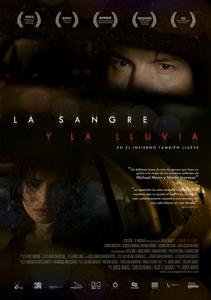 Blood and Rain / La sangre y la lluvia (2009)