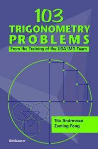 103 Trigonometry Problems: From the Training of the USA IMO Team (Repost)